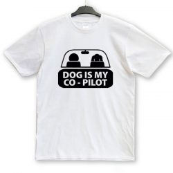 Dog is my co-pilot uisex póló